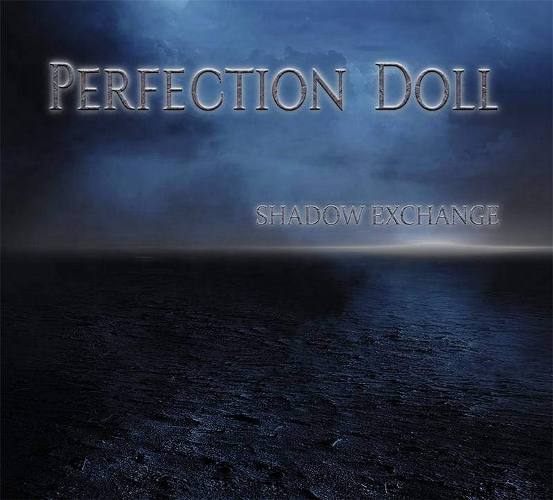 Perfection Doll - Shadow Exchange EP