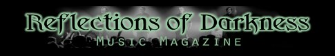Reflections Of Darkness Magazine